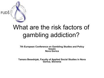 What are the risk factors of gambling addiction? - European ...