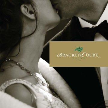 BC Wedding Brochure:Layout 1 - Bracken Court Hotel