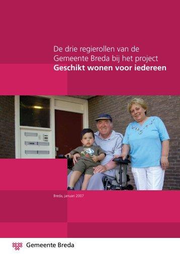 De drie regierollen van de Gemeente Breda bij het project Geschikt ...