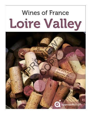 Wines of France: Loire Valley - Approach Guides