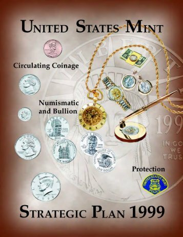 1999 United States Mint Strategic Business Plan - The United States ...