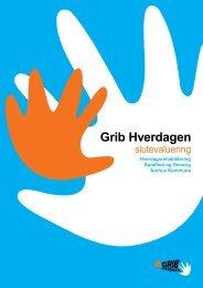 Grib hverdagen - slutevaluering (pdf, nyt vindue) - Aarhus.dk