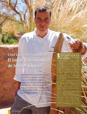 Chef Laurent Pasqualetto El toque gastronómico de hoteles Explora ...