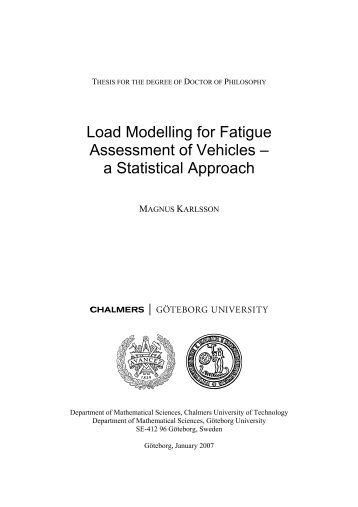 Load Modelling for Fatigue Assessment of Vehicles – a Statistical ...