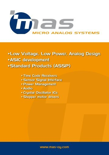 • Low Voltage, Low Power, Analog Design • ASIC development ...