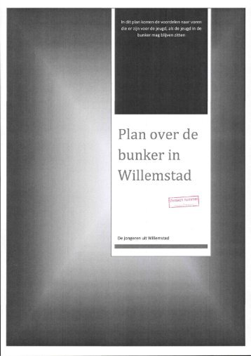 Plan over de bunker in Willemstad - gemeente Moerdijk