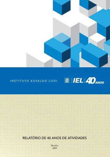 Relatório de 40 anos de atividades do IEL - CNI