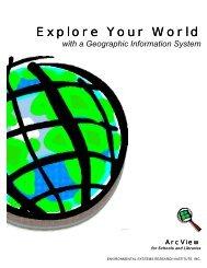 Explore Your World - Esri