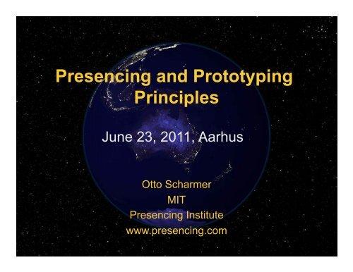 Presencing and Prototyping Principles - Aarhus.dk