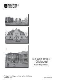 3 BO OCH LEVA I GISLAVED.pdf - Gislaveds kommun