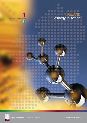 Ireland Strategy in action - Pharmachemical Ireland