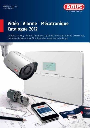 Vidéo   Alarme   Mécatronique Catalogue 2012 - TRIGRESS Security