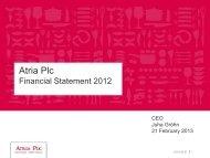 Atria Plc_Financial Statement_2012_presentation.pdf - Atriagroup.com