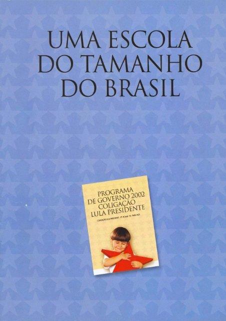 Escola do Tamanho do Brasil