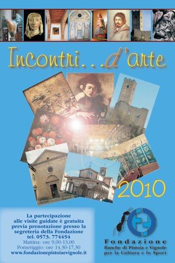 Incontri… 'arte Incontri… 'arte - Fondazione Banche di Pistoia e ...