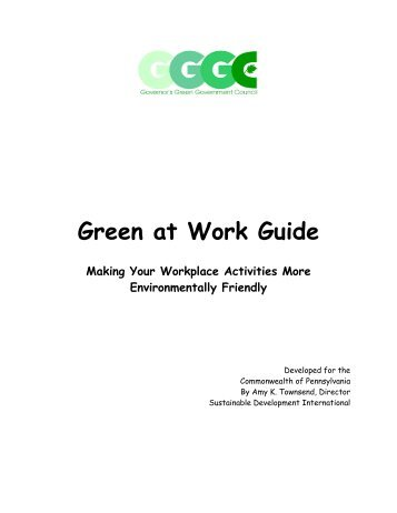 Green At Work Guide: Making Your Workplace ... - NC Project Green