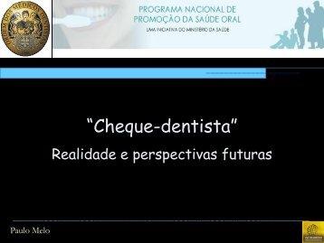"""""""Cheque-dentista"""" - Realidade e perspectivas futuras - Ordem dos ..."""