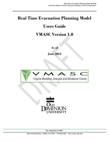 Users Guide - the Virginia Modeling, Analysis and Simulation Center