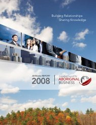 ANNuAl RepORT 2008 - Canadian Council for Aboriginal Business