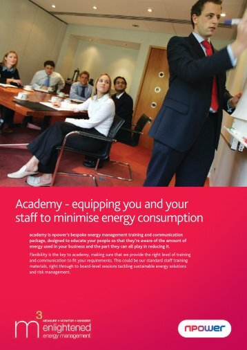 Academy - equipping you and your staff to minimise ... - Npower