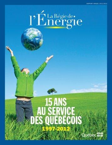 Rapport annuel 2011-2012 - Régie de l'énergie
