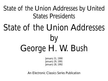 State of the Union Addresses of George HW Bush - Penn State ...