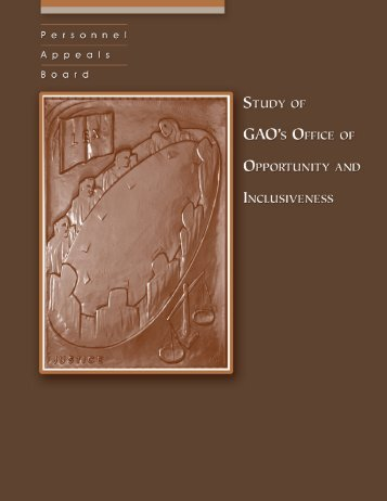 Study of GAO's Office of Opportunity and Inclusiveness - PAB