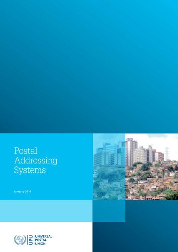 Postal Addressing Systems - Universal Postal Union