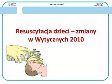 Resuscytacja dzieci – zmiany w Wytycznych 2010