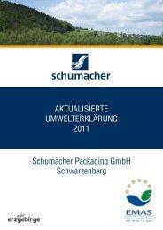 AKTUALISIERTE UMWELTERKLÄRUNG 2011 Schumacher - EMAS