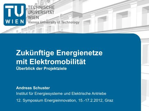 Ing. Andreas Schuster - Institut für Energiesysteme und elektrische ...