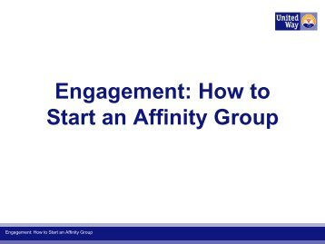 Engagement: How to Start an Affinity Group