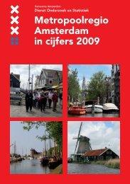 Metropoolregio Amsterdam in cijfers 2009 - Onderzoek en Statistiek ...