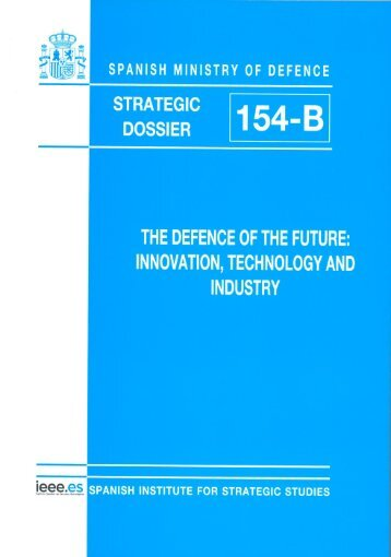 defence of the future: innovation, technology and industry, the