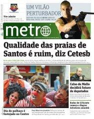 Qualidade das praias de Santos é ruim, diz Cetesb - Metro