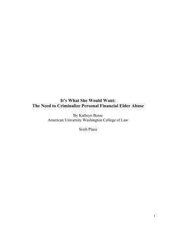 The Need to Criminalize Personal Financial Elder Abuse - National ...