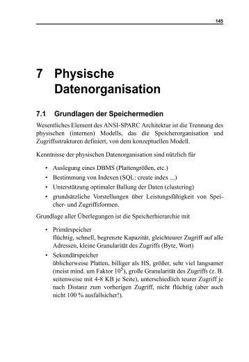 7 Physische Datenorganisation - Praktische Informatik Universität ...