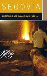 Turismo de patrimonio industrial - Turismo de Segovia