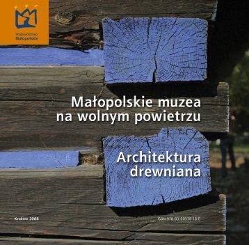 ISBN 978-83-60538-18-0 Kraków 2008 - Województwo Małopolskie