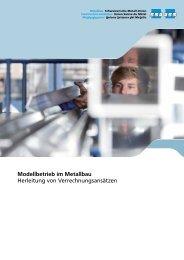 Modellbetrieb im Metallbau Herleitung von Verrechnungsansätzen