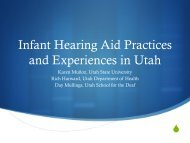 Infant Hearing Aid Practices and Experiences in Utah [PDF]