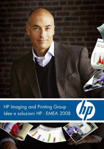 HP Imaging and Printing Group Idee e soluzioni HP - EMEA 2008