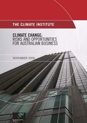 risks and opportunities for australian business - The Climate Institute