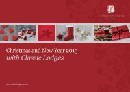 You can download our full brochure here. - Classic Lodges