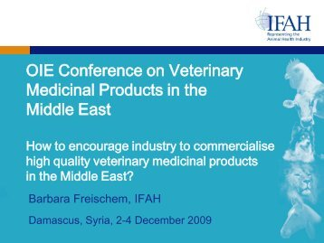 OIE Conference on Veterinary Medicinal Products in ... - Middle East