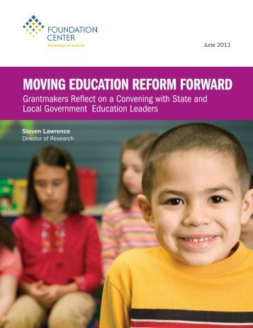 MOVING EDUCATION REFORM FORWARD - Foundation Center