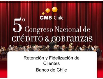 Retención y Fidelización de Clientes Banco de Chile - SINACOFI