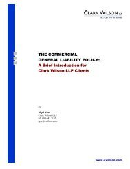 THE COMMERCIAL GENERAL LIABILITY POLICY - Clark Wilson LLP
