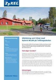 Utbildning och frihet med Hybrid WLAN på Tofthagaskolan - ZyXEL