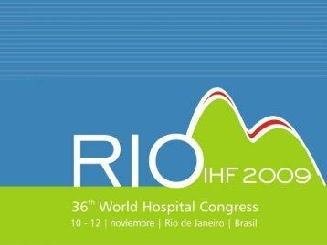 Dr. Abrahao Congreso Mundial de Hospitales Rio 2009 - FEPAS